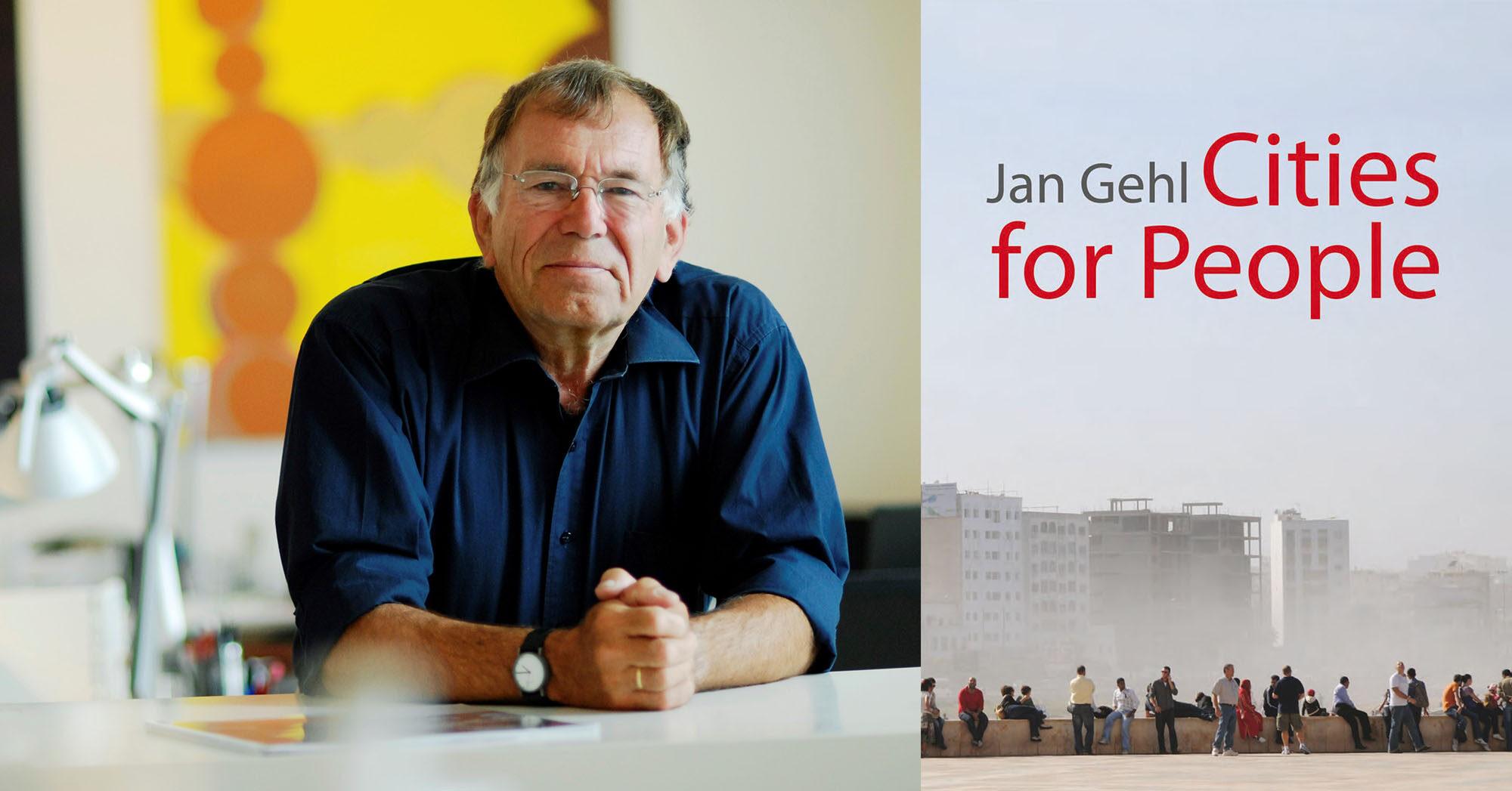 Jan Gehl. Ciudades del siglo XXI